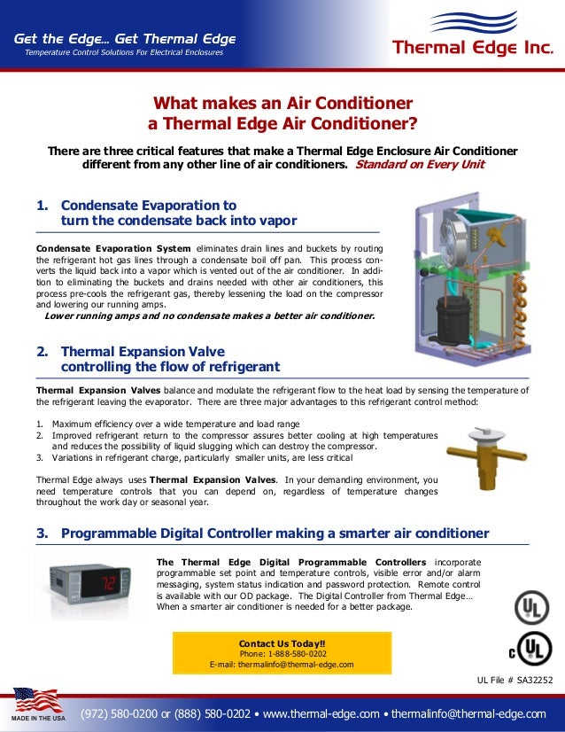 What makes an Air Conditioner                            a Thermal Edge Air Conditioner?  There are three critical feature...