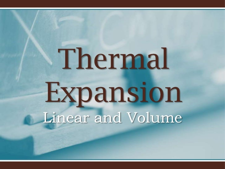 ThermalExpansionLinear and Volume