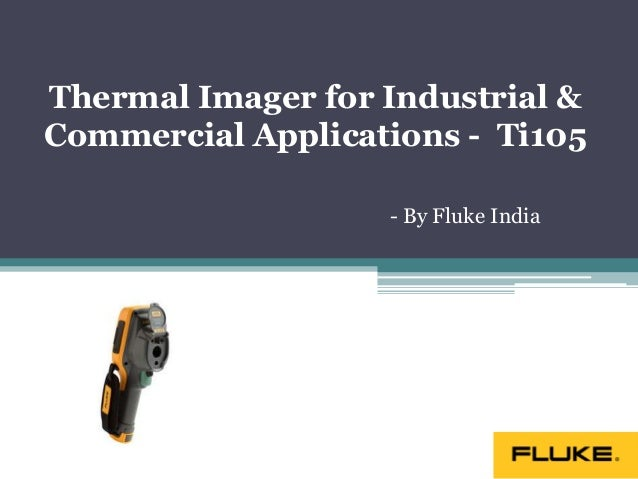 Thermal Imager for Industrial & Commercial Applications -  Ti105