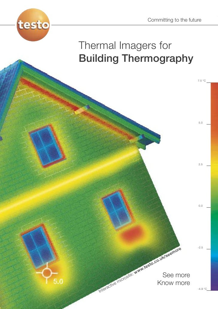 Committing to the futureThermal Imagers forBuilding Thermography                                                          ...