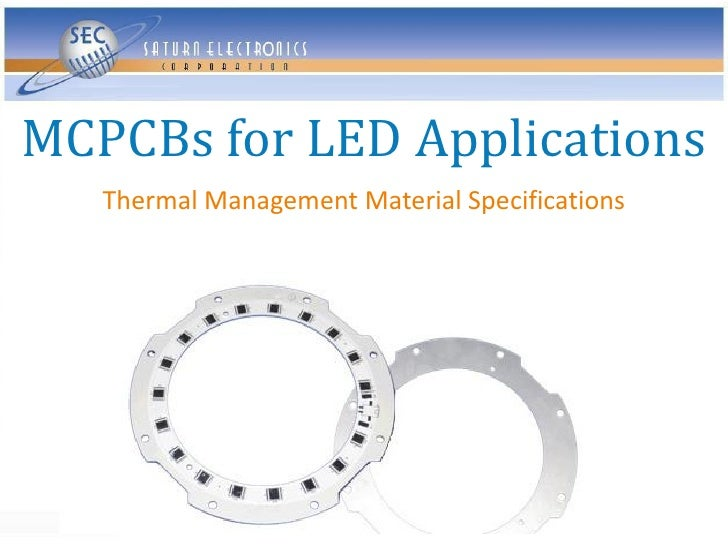 MCPCBs for LED Applications    Thermal Management Material Specifications