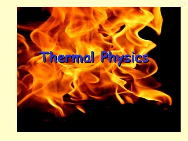 11/17/13  Thermal Physics