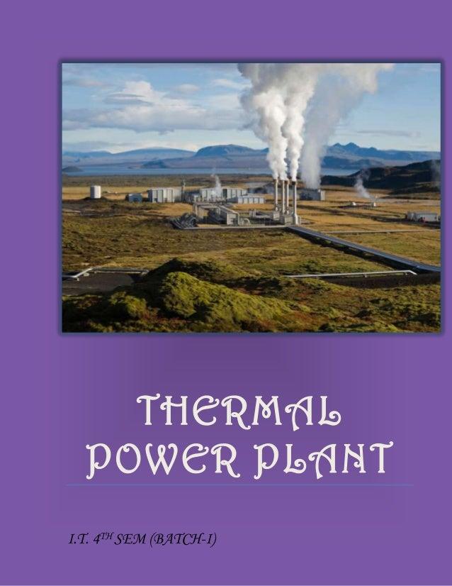THERMAL  POWER PLANTI.T. 4TH SEM (BATCH-I)