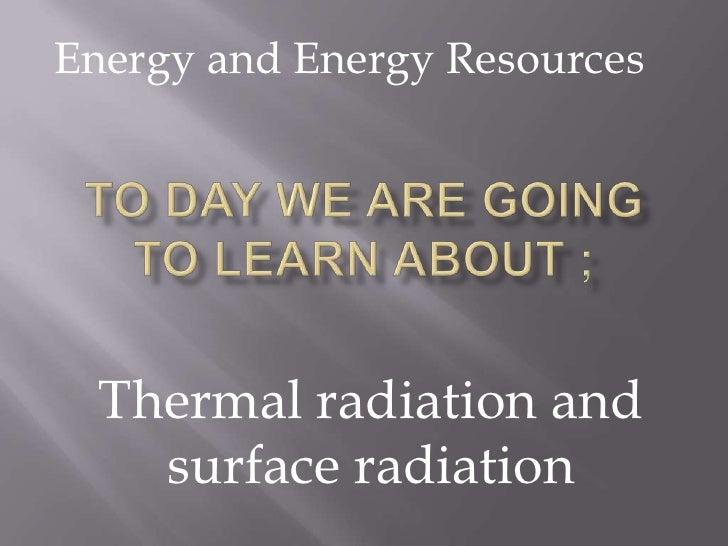 Thermal  Radiation Lesson Plan  Lesson 1