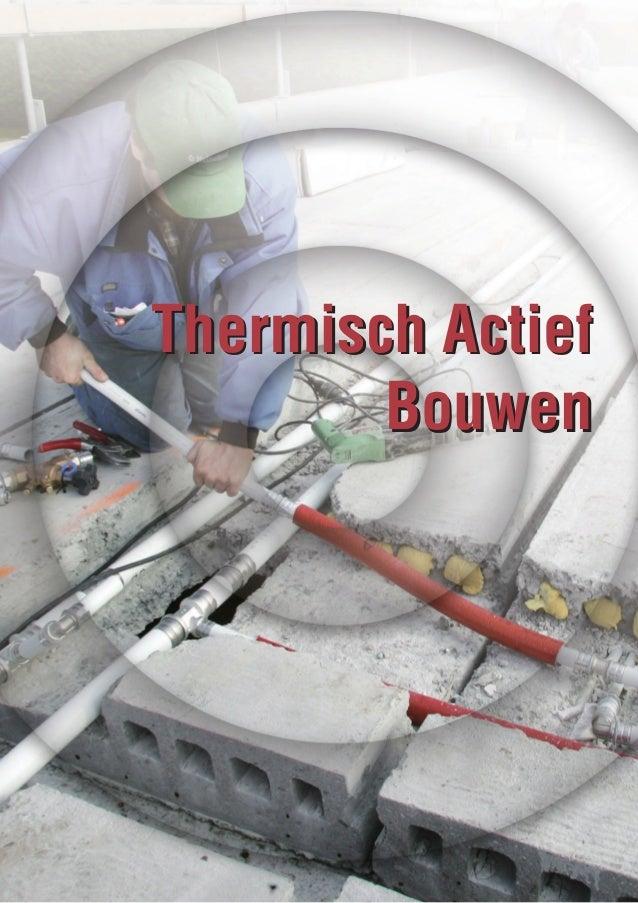Thermisch Actief Bouwen