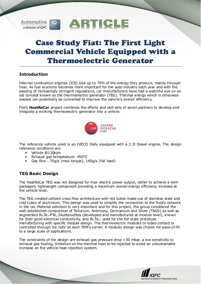 Case Study Fiat: The First Light Commercial Vehicle Equipped with a Thermoelectric Generator Introduction Internal combust...