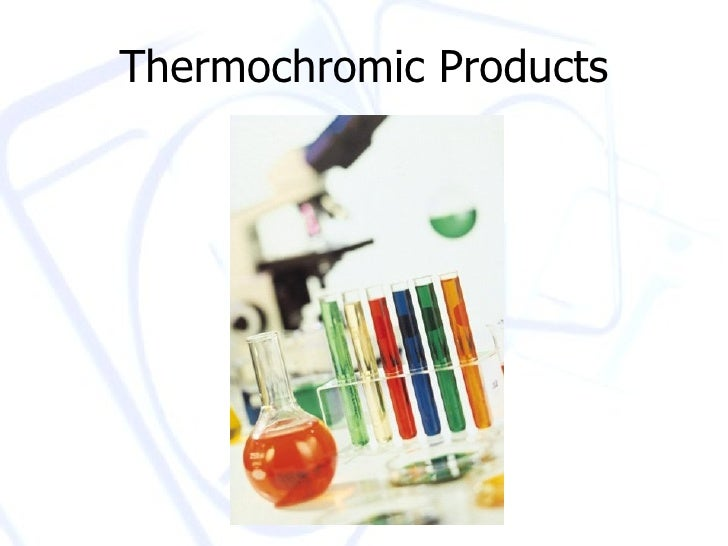 Thermochromic Products
