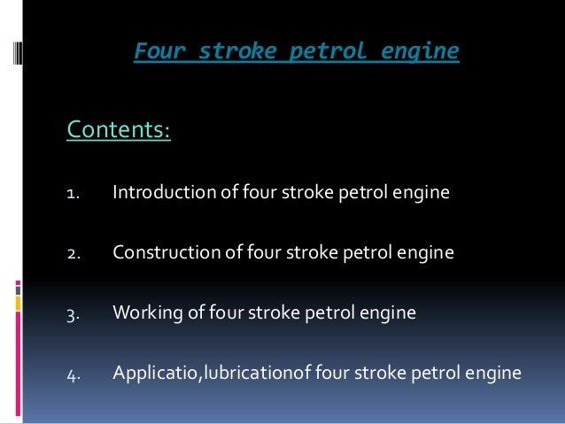 Four Stroke Engine Operation Four Stroke Petrol Engine