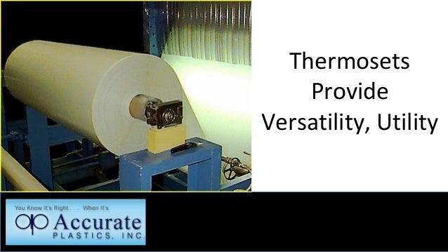 Thermosets Provide Versatility, Utility
