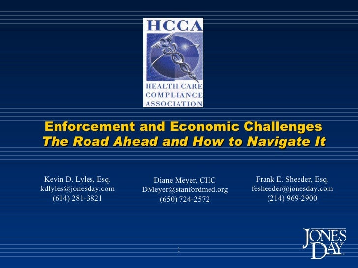 Kevin D. Lyles, Esq. [email_address] (614) 281-3821 Enforcement and Economic Challenges The Road Ahead and How to Navigate...