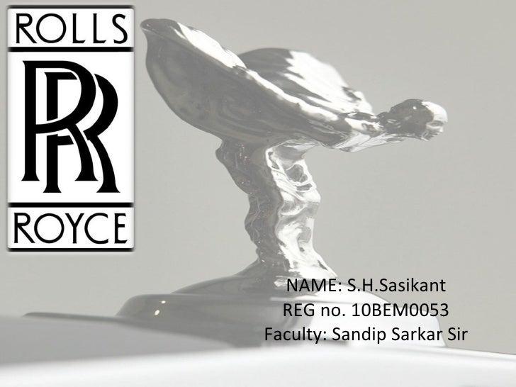 NAME: S.H.Sasikant REG no. 10BEM0053 Faculty: Sandip Sarkar Sir