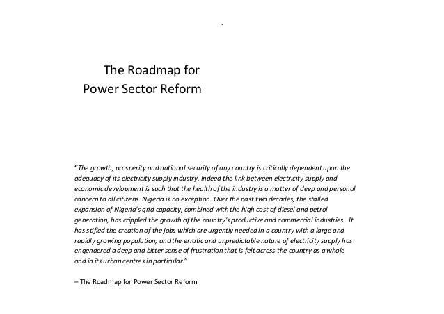 The roadmap for power sector reform update