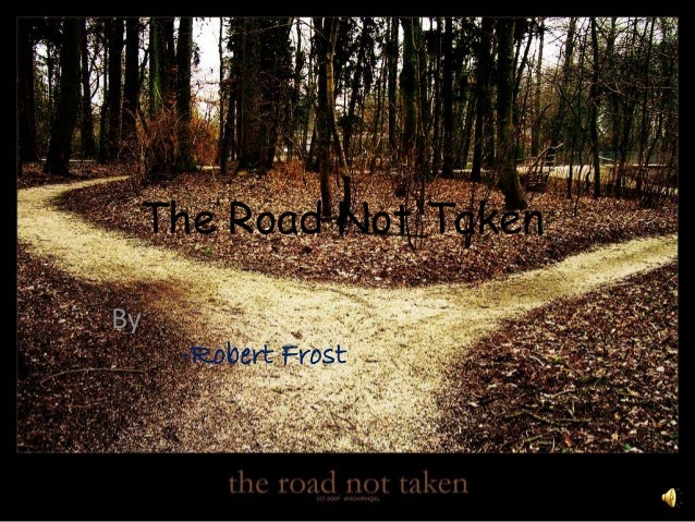 thesis on the road not taken by robert frost