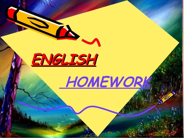 ENGLISHENGLISH HOMEWORK