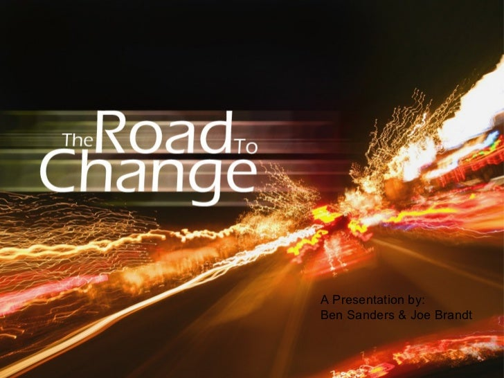 The road to change 1
