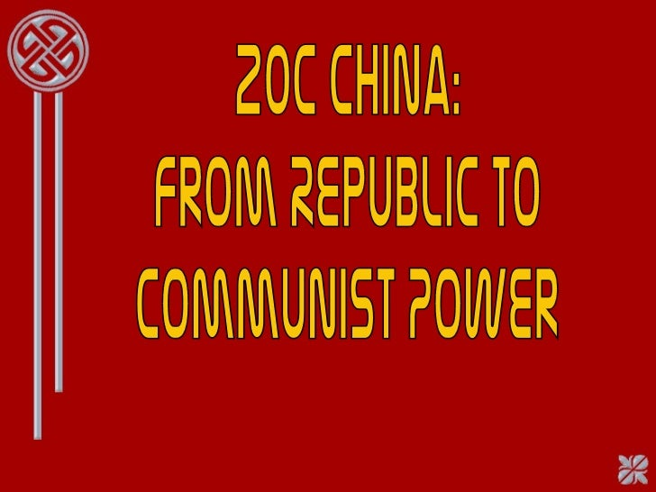20c China: From Republic to  Communist Power