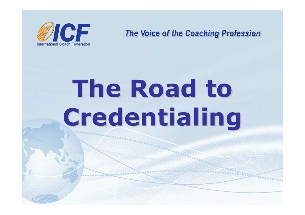 The Road to Credentialing