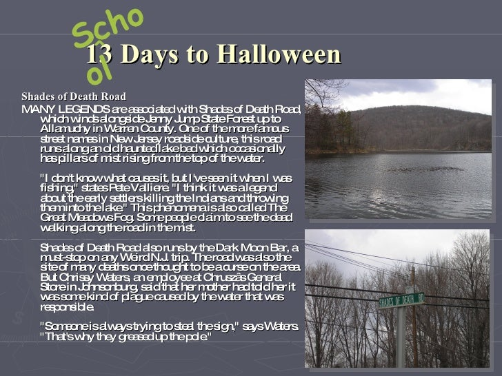 cho          S^ Days to Halloween           13           ol Shades of Death Road MANY LEGENDS a a s c te w Sha e o De th R...