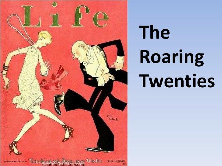 The Roaring Twenties<br />