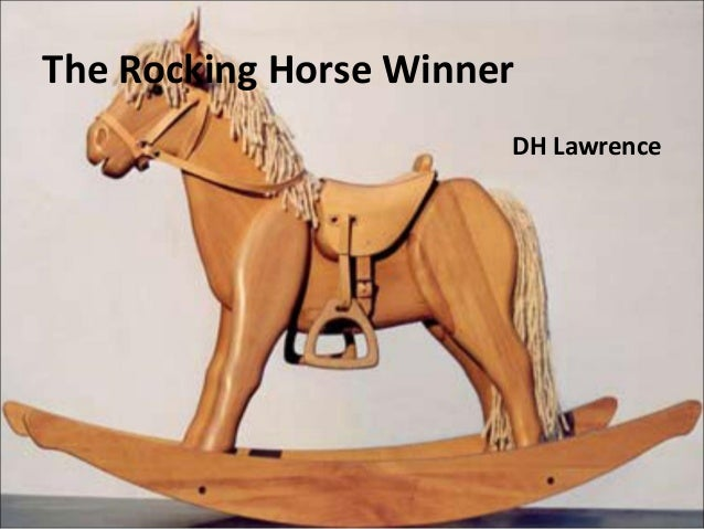 comparison of the rocking horse winner Need help on symbols in d h lawrence's the rocking-horse winner check out our detailed analysis from the creators of sparknotes.