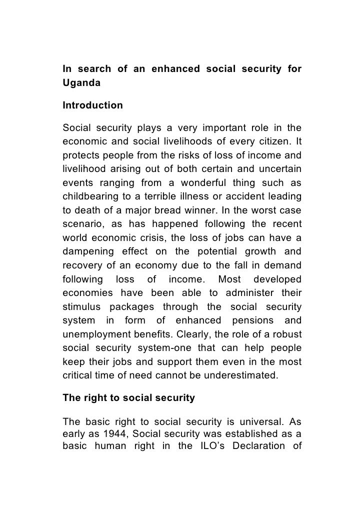 In search of an enhanced social security for Uganda  Introduction  Social security plays a very important role in the econ...
