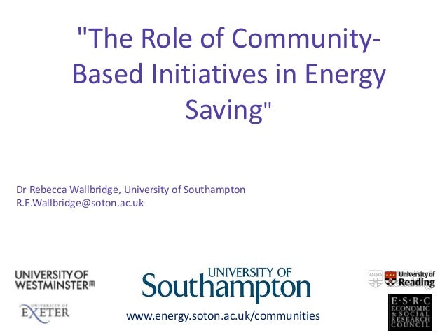 TheRole of Community-Based Initiatives in Energy Saving by Rebecca Wallbridge