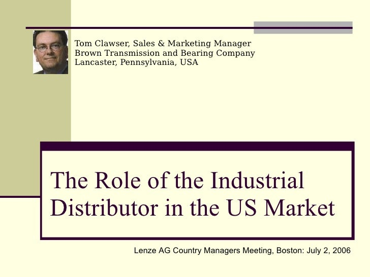 Role of Industrial Distribution In the US