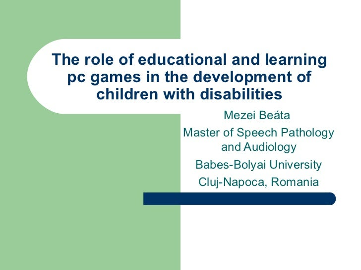 The role of educational and learning  pc games in the development of      children with disabilities                      ...