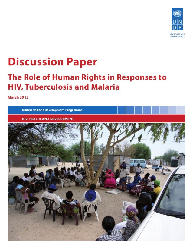 The Role of Human Rights in Responses to HIV, TB and Malaria - March 2013
