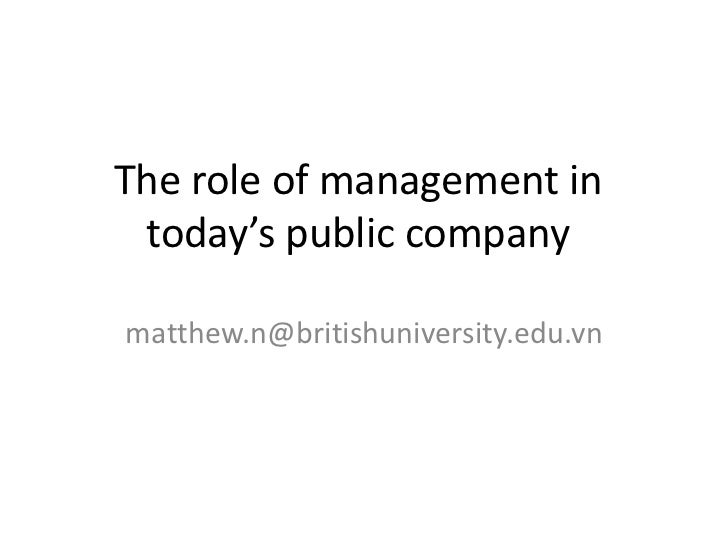 The role of management in today's public companymatthew.n@britishuniversity.edu.vn