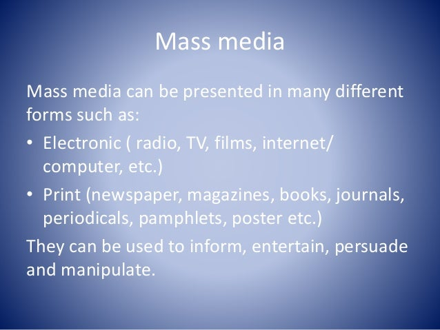 argumentative essay about mass media Present age is called the age of informationand mass media are the powerful and the most effective instruments of spreading or sharing mass media essay rita.