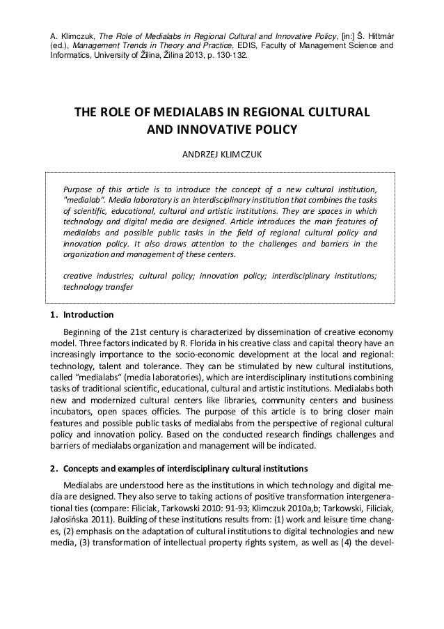 A. Klimczuk, The Role of Medialabs in Regional Cultural and Innovative Policy, [in:] Š. Hittmár (ed.), Management Trends i...