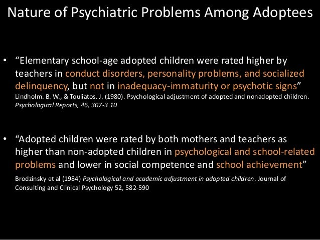 Is there research on adult adoptees regarding long-term psychological problems?