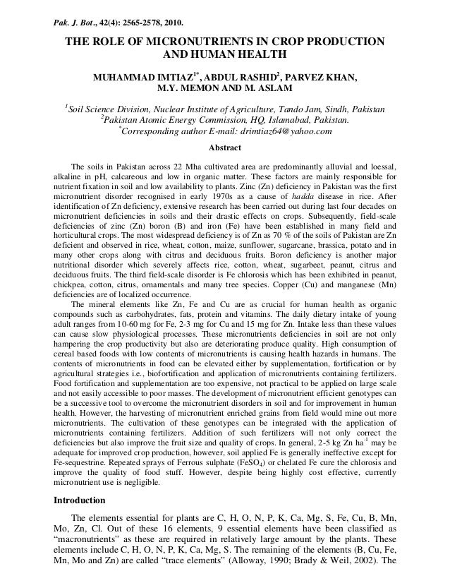 Pak. J. Bot., 42(4): 2565-2578, 2010.  THE ROLE OF MICRONUTRIENTS IN CROP PRODUCTION AND HUMAN HEALTH MUHAMMAD IMTIAZ1*, A...