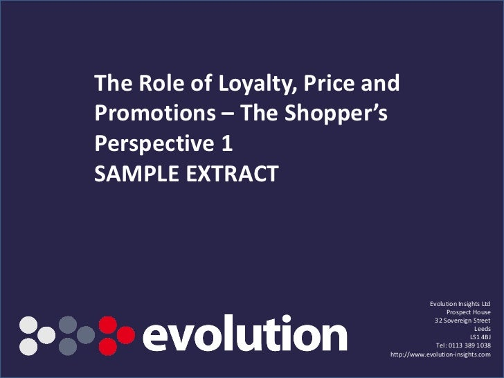 The Role of Loyalty, Price andPromotions – The Shopper'sPerspective 1SAMPLE EXTRACT                                       ...