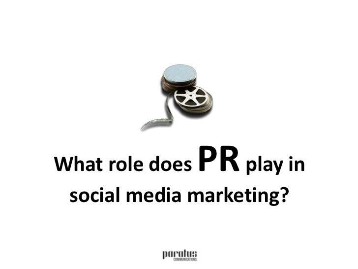 The role of PR in social media