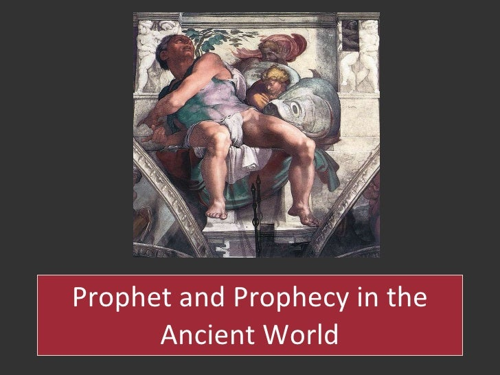 Prophet and Prophecy in the Ancient World