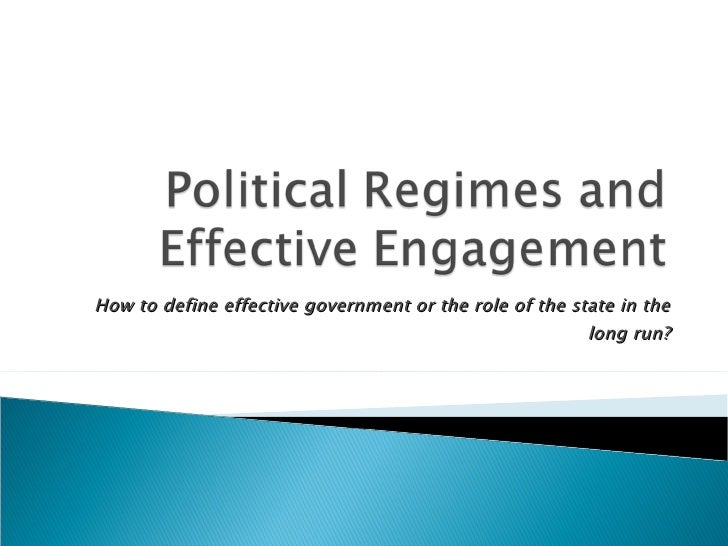 How to define effective government or the role of the state in the long run?