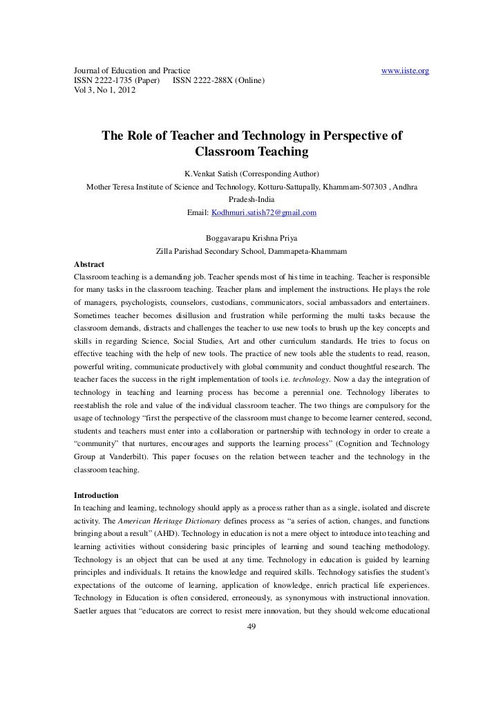 The role of teacher and technology in perspective of classroom teaching