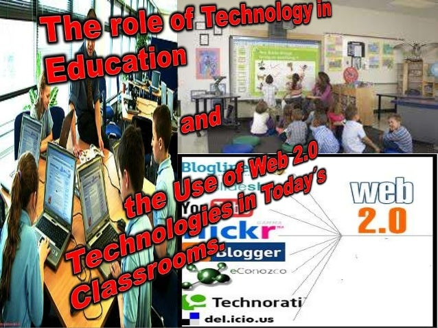 THE ROLE OF TECHNOLOGY IN       EDUCATIONTechnology is a current and an interactive tool  that help teachers and students ...