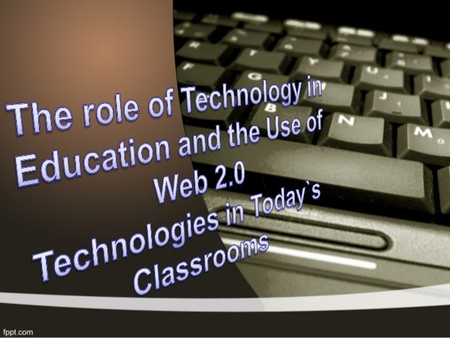 The role of technology in education