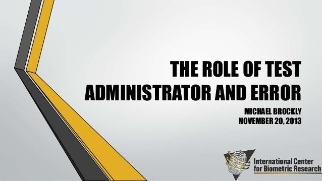 (2013) The Role of Test Administrator and Error