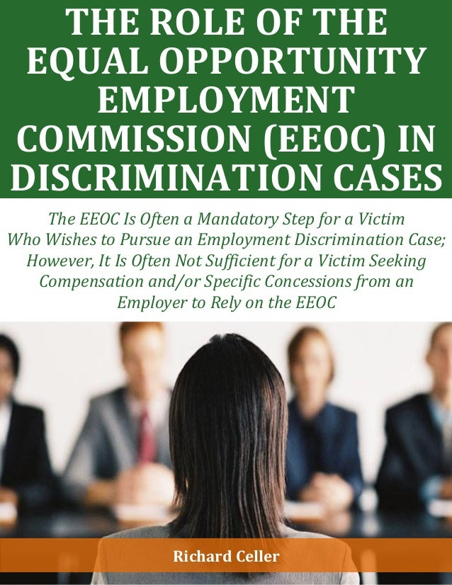an analysis of equal employment opportunity commission eeoc The equal employment opportunity commission the equal employment opportunity commission and systematic analysis of the eeoc's injunctive practices over a.