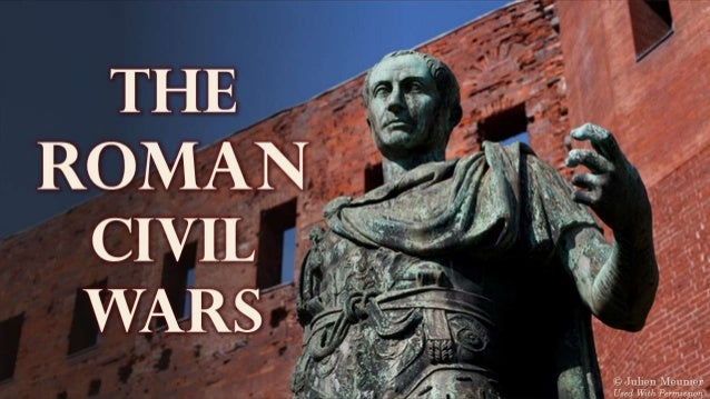 The Roman Civil Wars