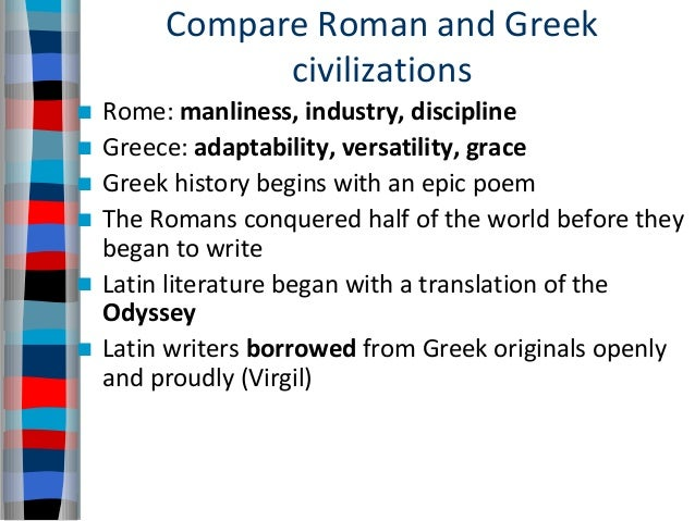 an introduction to the comparison of greek and roman empires Introduction to theatre online course  three major influences on roman theatre: greek drama  a decay of roman empire from within and barbarians from without.