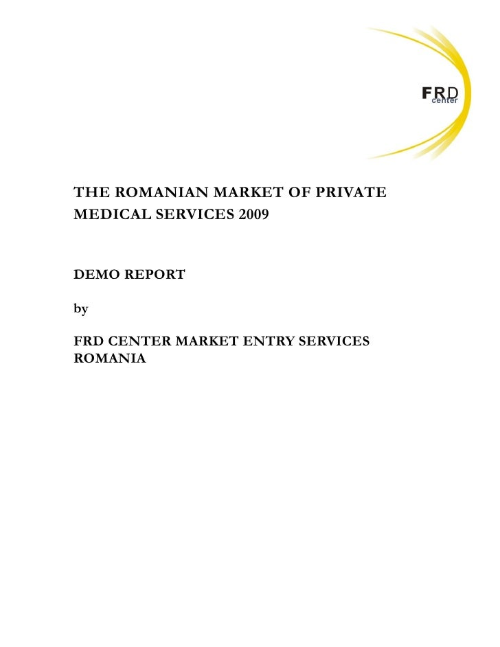 The Romanian Market of Private Medical Services 2009