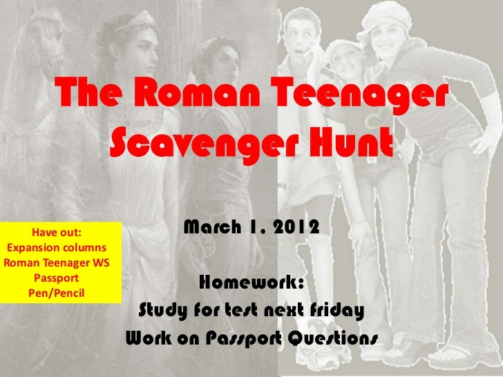 The Roman Teenager          Scavenger Hunt     Have out:             March 1, 2012 Expansion columnsRoman Teenager WS     ...
