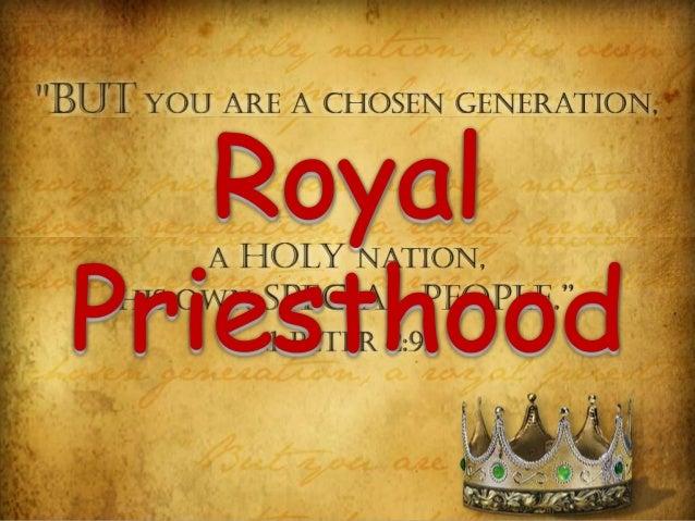 The royal priestood