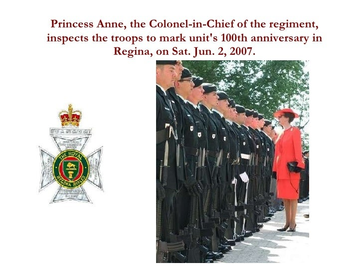 Princess Anne, the Colonel-in-Chief of the regiment, inspects the troops to mark unit's 100th anniversary in Regina, on Sa...