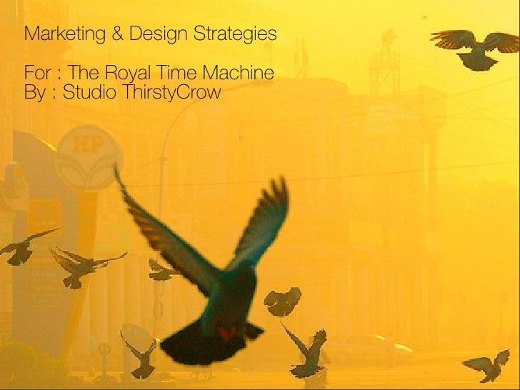 The Royal Time Machine Proposal